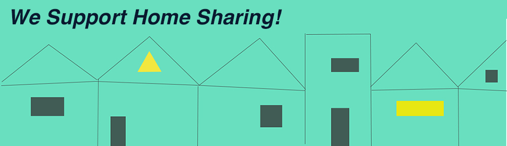 "Images of outlines of houses, with the slogan ""We Support Home Sharing"""