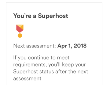 Text: You're a Superhost   Next assessment: Apr 1, 2018 If you continue to meet requirements, you'll keep your Superhost status after the next assessment